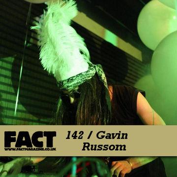 2010-04-19 - Gavin Russom - FACT Mix 142.jpg