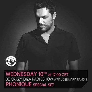 2013-07-10 - Phonique @ Be Crazy Ibiza Radio Show, Ibiza Global Radio.jpg