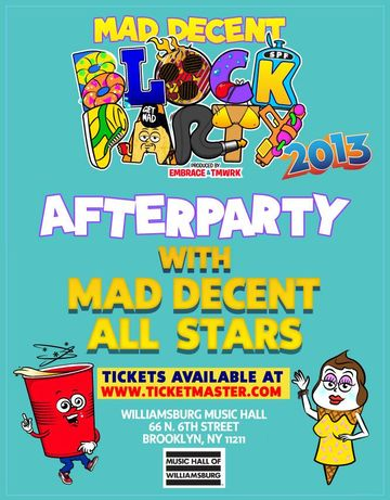 2013-08-10 - Mad Decent Block Party - After Party, Music Hall Of Williamsburg.jpg