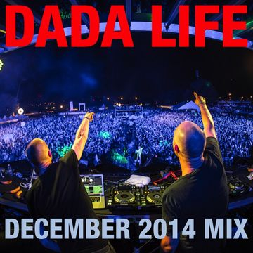 2014-12-01 - Dada Life - December Promo Mix.jpg