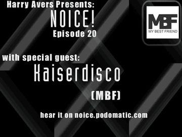 2009-04-24 - Kaiserdisco - Noice! Podcast 20.jpg