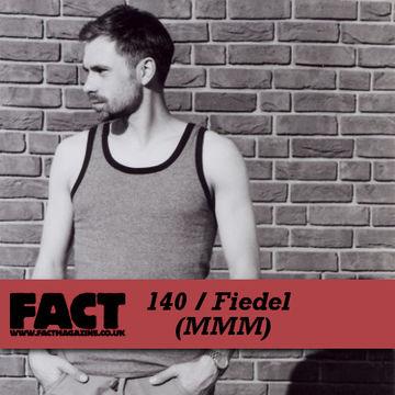 2010-04-12 - Fiedel - FACT Mix 140.jpg