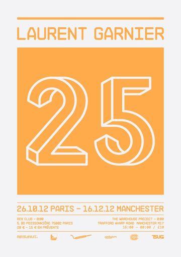 2012-12-16 - Laurent Garnier @ 25 Years Of Laurent Garnier, The Warehouse Project.jpg