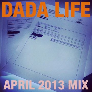 2013-04-08 - Dada Life - April Promo Mix.jpg