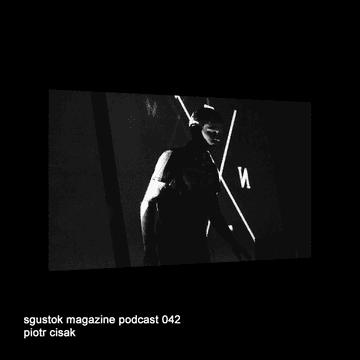 2013-11-26 - Piotr Cisak - Sgustok Magazine Podcast 042.png