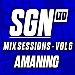 2013-12-03 - Amaning - SGN LTD Mix Sessions Vol.6.jpg