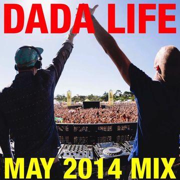 2014-05-19 - Dada Life - May Promo Mix.jpg