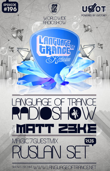 2013-02-09 - Matt Z3ke, Ruslan-set - Language Of Trance 196.jpg