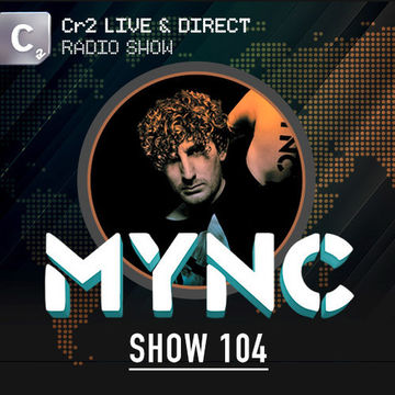 2013-03-18 - MYNC, Showtek - Cr2 Live & Direct Radio Show 104.jpg