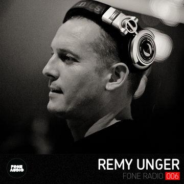 2013-0X - Remy Unger - Fone Radio (FR006).jpg