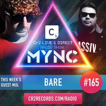 2014-05-19 - MYNC, Bare - Cr2 Live & Direct Radio Show 165.jpg