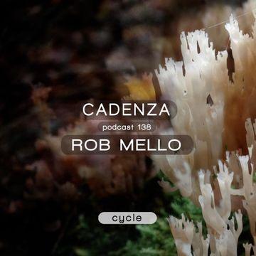 2014-10-15 - Rob Mello - Cadenza Podcast 138 - Cycle.jpg