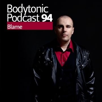 2010-10-04 - Blame - Bodytonic Podcast 94.jpg