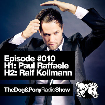 2011-05-17 - Paul Raffaele, Ralf Kollmann - The Dog & Pony Show 010.jpg