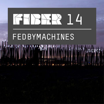 2012-04-13 - Fedbymachines - FIBER Podcast 14.jpg