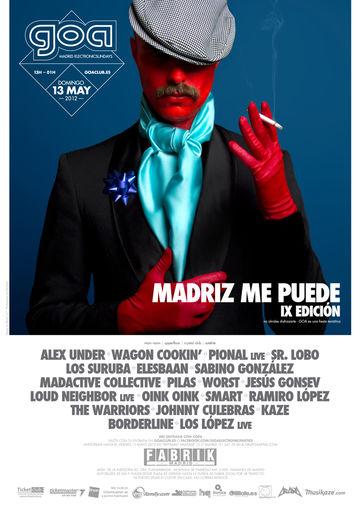 2012-05-13 - Goa Madriz Me Puede - IX Edition, Fabrik.jpg