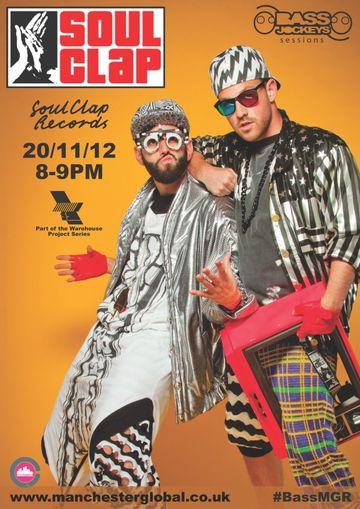 2012-11-20 - Soul Clap - BassJockeys Sessions.jpg