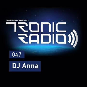 2013-06-21 - DJ Anna - Tronic Podcast 047.jpg
