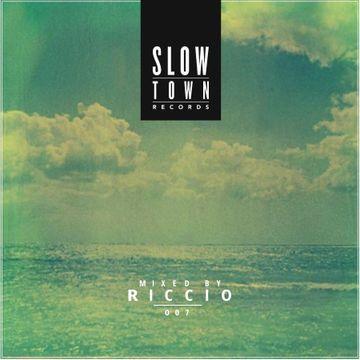 2013-08-08 - Riccio - Slow Town Mix 007.jpg