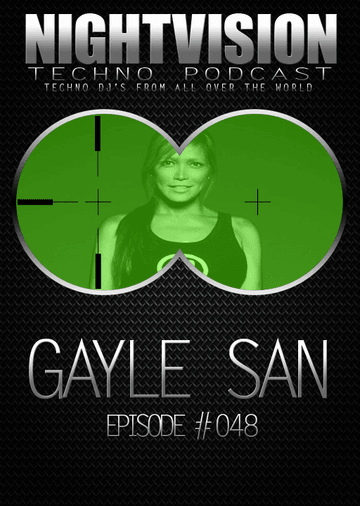 2013-10-01 - Gayle San - NightVision Techno Podcast 48.png