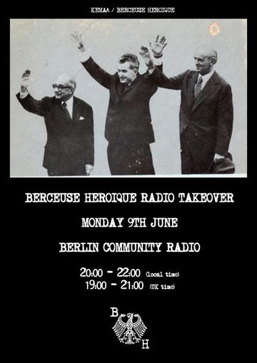 2014-06-09 - Berceuse Heroique - Berlin Community Radio.jpg