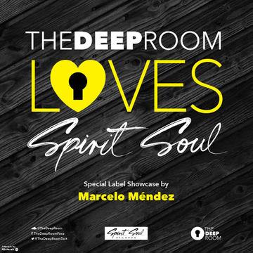 2014-11-28 - Marcelo Méndez - The Deep Room Loves Spirit Soul.jpg