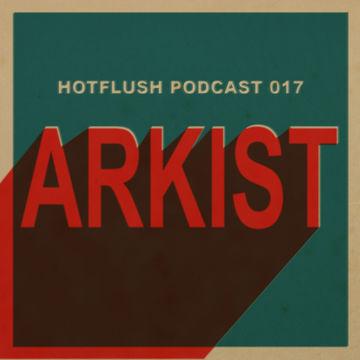 2011-09-23 - Arkist - Hotflush Podcast 17.jpg