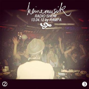 2012-04-13 - Rampa - Keinemusik Radio Show.jpg