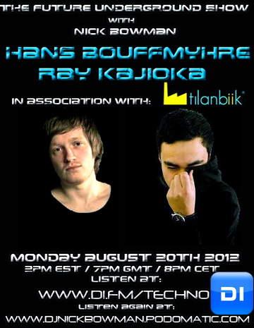 2012-08-20 - Ray Kajioka, Hans Bouffmyhre - The Future Underground Show.jpg