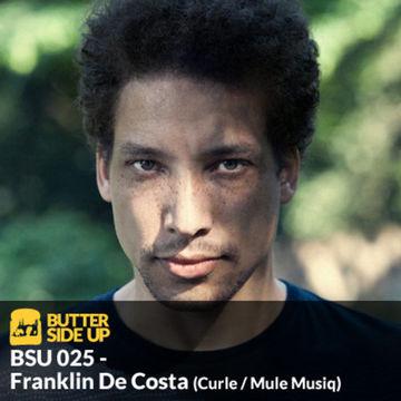 2013-06-26 - Franklin De Costa - Butter Side Up Music (BSU 025).jpg