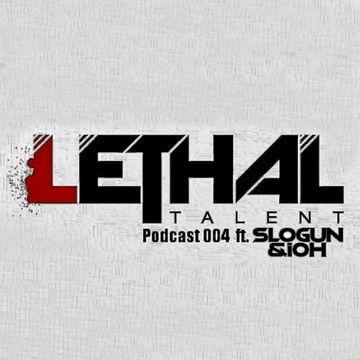 2013-11-11 - Slogun & iOh - Lethal Talent Podcast 004.jpg