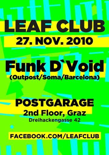 2010-11-27 - Funk D'Void @ Leaf Club, Postgarage.jpg
