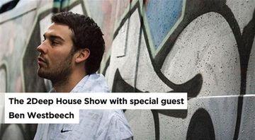 2011-08-20 - Tom Bulwer, Ben Westbeech - 2Deep House Show.jpg