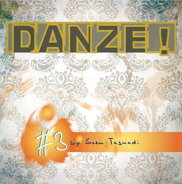 2012-11-05 - Sven Tasnadi - DANZE! Podcast 3.jpg
