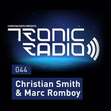 2013-05-31 - Christian Smith b2b Marc Romboy - Tronic Podcast 044.jpg