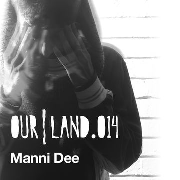 2013-06-24 - Manni Dee - OurLand.014.jpg