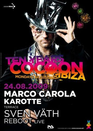2009-08-24 - 10 Years Cocoon, Amnesia, Ibiza.jpg