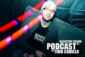 2011-01-20 - Timo Camillo - Beautiful Vision Podcast 011.jpg