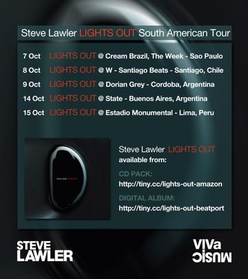 2011-10 - Steve Lawler - Lights Out, South American Tour.jpg
