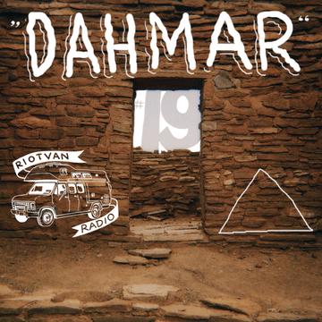 2013-08-15 - Dahmar - Riotvan Podcast 19.png