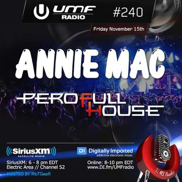 2013-11-15 - Annie Mac, Pero Fullhouse - UMF Radio 240 -2.jpg