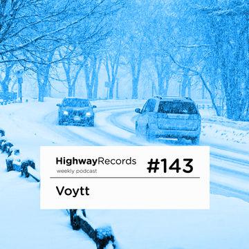 2014-01-27 - Voytt - Highway Podcast 143.jpg