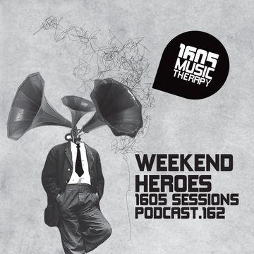 2014-05-16 - Weekend Heroes - 1605 Podcast 162.jpg