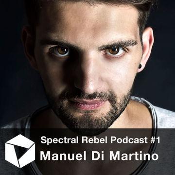 2014-06-04 - Manuel Di Martino - Spectral Rebel Podcast 1.jpg