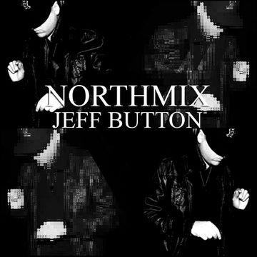 2014-08-12 - Jeff Button - Northmix.jpg