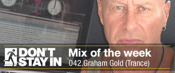 2010-07-06 - Graham Gold - Don't Stay In Mix Of The Week 042.jpg