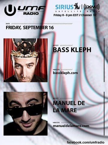 2011-09-16 - Bass Kleph, Manuel De La Mare - UMF Radio.jpg