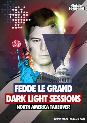 2012 - Fedde Le Grand @ Dark Light Sessions - North America Takeover.jpg