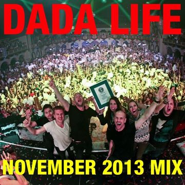 2013-11-01 - Dada Life - November Promo Mix.jpg