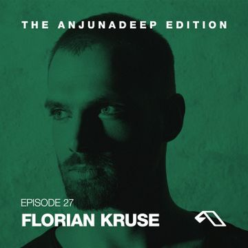 2014-11-13 - Florian Kruse - The Anjunadeep Edition 027.jpeg